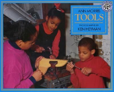 Tools By Morris, Ann/ Heyman, Ken (ILT)